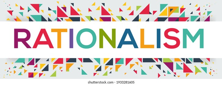 creative colorful (rationalism) text design, written in English language, vector illustration.