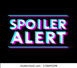 Creative design of spoiler alert advise