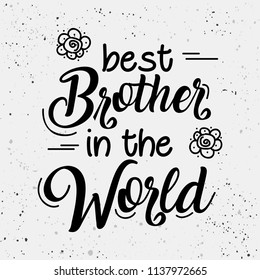 Creative design with stylish quote-best brother in the world, on festival of Raksha Bandhan.