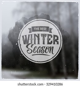Creative graphic logo message for winter design.Vector blurred background