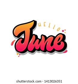 Creative hand lettering quotation of a summer month 'Hello June'. Poster, banner, print, card, invitation, sale, sticker design. EPS 10