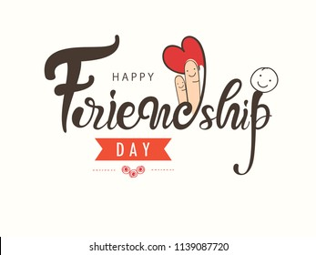 "Creative Hand Lettering Text ""Happy Friendship Day"" or Happy Friendship Day Greeting Card Design."