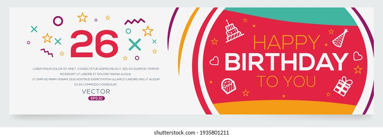 Creative Happy Birthday to you text (26 years) Colorful decorative banner design ,Vector illustration.