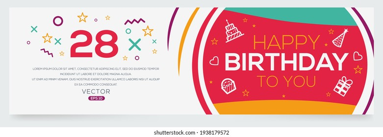 Creative Happy Birthday to you text (28 years) Colorful decorative banner design ,Vector illustration.