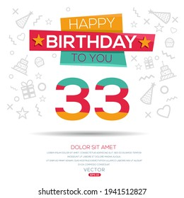 Creative Happy Birthday to you text (33 years) Colorful decorative banner design ,Vector illustration.