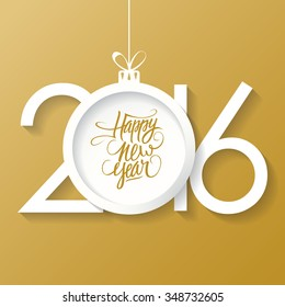 Creative happy new year 2016 text design with christmas ball. Happy new year hand drawn text design. Vector illustration.