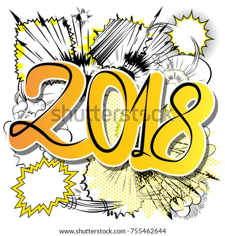 creative happy new year 2018 design card on comic book background vector illustration