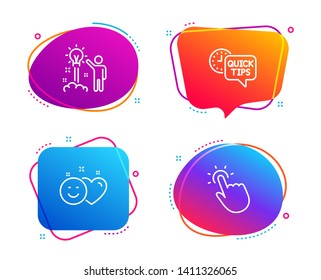 Creative idea, Smile and Quick tips icons simple set. Touchpoint sign. Startup, Social media like, Helpful tricks. Touch technology. Technology set. Speech bubble creative idea icon. Vector