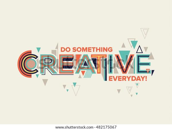 Creativo. Diseño moderno de tipografía de estilo geométrico. Diseño creativo para sus gráficos de pared, póster tipográfico, publicidad, diseño web y gráficos de espacio de oficina.