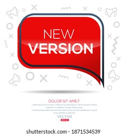 Creative (new version) text written in speech bubble ,Vector illustration.