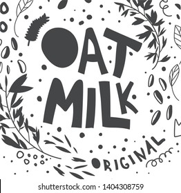 Creative oat milk vector typography. Black sketch doodle illustrations. Original hand drawn lettering. Isolated design element. Vegan, healthy, diet nutrition print, banner, poster, fabric design