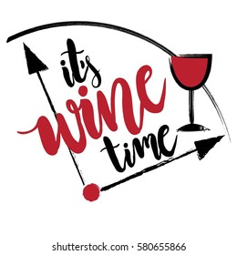 creative original design for girls, t shir, wallpaper fashion clothes. original calligraphic text about wine time. Girlish print