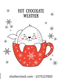 Creative postcard for Christmas and New Year with cute seal and winter slogan. Vector cartoon doodle isolated illustration. Winter holidays, baby shower, birthday, children's party