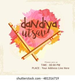 Creative poster or flyer of dandiya utsav,dandiya sticks occasion of Navratri celebration.
