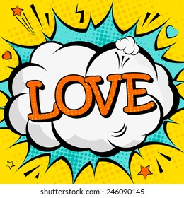"""Creative poster with the lettering """"love"""" for Valentine's day  in the style of comics. Greeting card for your design. Vector illustration."""