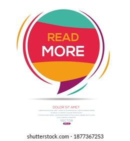 Creative (Read More) text written in speech bubble ,Vector illustration.