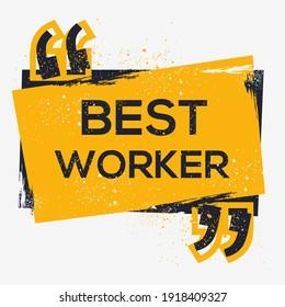 Creative Sign (best worker) design ,vector illustration.