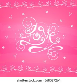 Creative stylish text Love on shiny pink background for Happy Valentine's Day celebration.