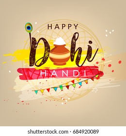 Creative text of Dahi Handi with stylish font, pot, peacock feather etc. on decorative colorful for The Festival Dahi Handi.