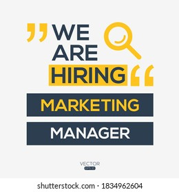 creative text Design (we are hiring Marketing Manager),written in English language, vector illustration.
