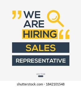 creative text Design (we are hiring Sales Representative),written in English language, vector illustration.