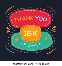 Creative Thank you (16k, 16000) followers celebration template design for social network and follower ,Vector illustration.