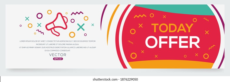 Creative (Today offer) text written in speech bubble ,Vector illustration.
