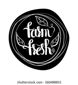 Creative typographic poster with the lettering on the black round silhouette isolated on white background with text farm fresh products. Vector illustration