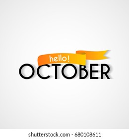 Creative typography greetings new month hello stock vector 680108215 creative typography greetings of new month hello october lettering vector illustration with ribbon m4hsunfo Gallery