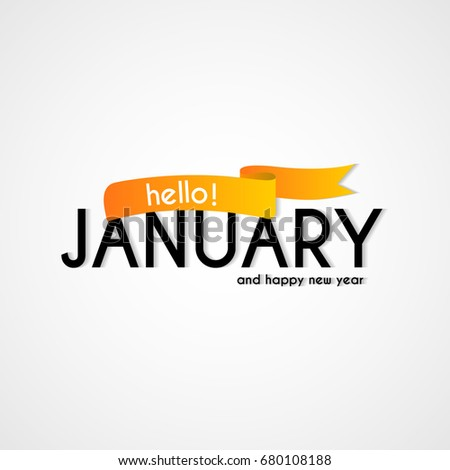 Creative typography greetings new month hello stock vector royalty creative typography greetings of new month hello january lettering vector illustration with ribbon m4hsunfo