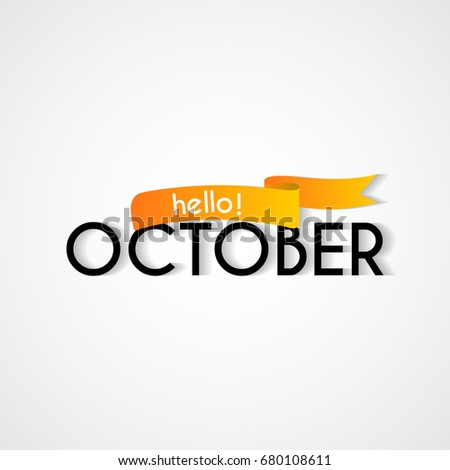 Creative typography greetings new month hello stock vector royalty creative typography greetings of new month hello october lettering vector illustration with ribbon m4hsunfo