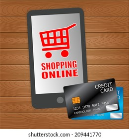 Credit Cards, Smart Phone, Shopping Online Concept Idea on Wood Background. Vector illustration.
