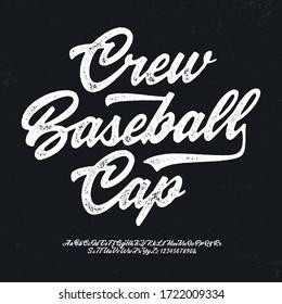 """""""Crew Baseball Cap""""  Original Brush Script Font. Retro Typeface. Vector Illustration."""