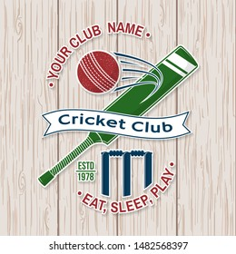 Cricket club patch or sticker. Vector illustration. Concept for shirt, print, stamp or tee. Vintage typography design with bat , wicket, bail and cricket ball silhouette. Templates for sports club.