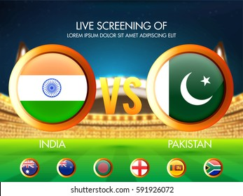 Cricket Match Participating Countries Flag in circle frame with India Vs Pakistan highlighted on stadium background.