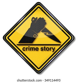 Crime story sign