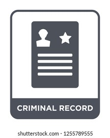 criminal record icon vector on white background, criminal record trendy filled icons from Law and justice collection, criminal record simple element illustration