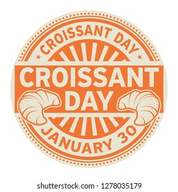 Croissant Day, January 30, rubber stamp, vector Illustration