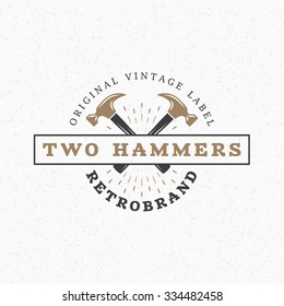 Crossed Hammers. Vintage Retro Design Elements for Logotype, Insignia, Badge, Label. Business Sign Template. Textured Background