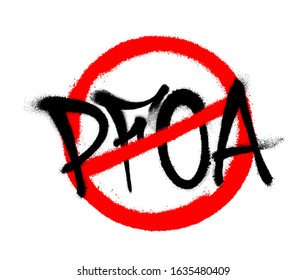 Crossed out PFOA icon drawn by spray. Vector illustration