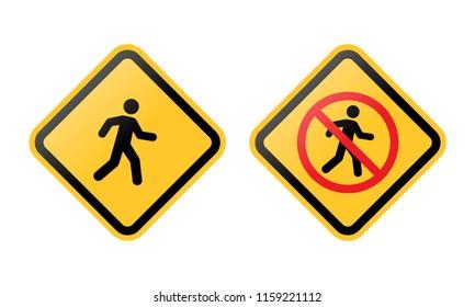 Crossing street pedestrians yellow sign
