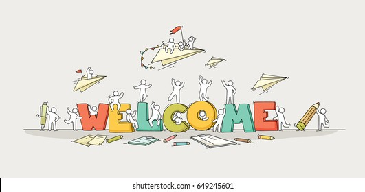 Crowd of working little people with big letters. Doodle cute miniature scene with message Welcome. Hand drawn cartoon vector illustration for internet design.