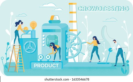 Crowdtesting. People Subcontracting on Voluntary Basis. Human Creative Abilities, Knowledge and Experience Usage in Startup Development, Product Testing via Customer Experience. Vector Illustration