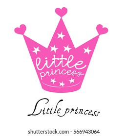 Crown little princess, vector, little princess labels for girls t-shirt design. Corona typography, fashion, textiles, hand-drawn illustration with crown and stars. Sketch background. Doodle design
