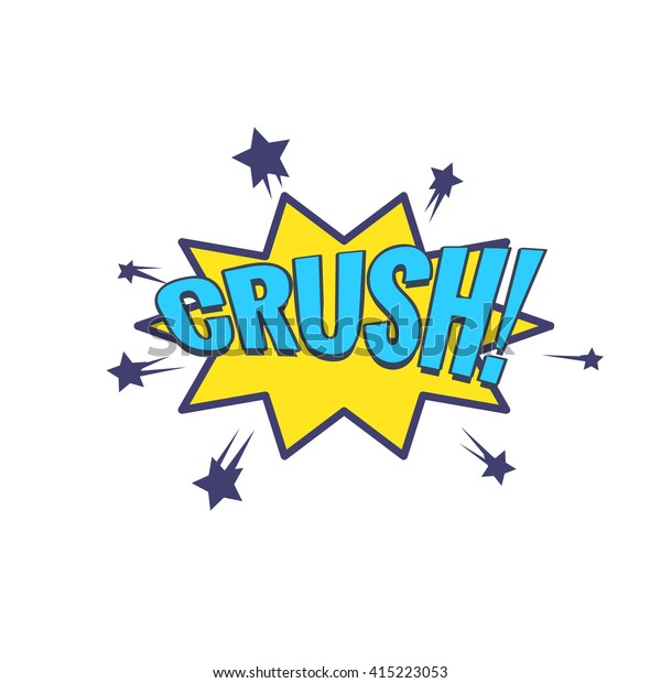 Crush Comic Speech Bubble Bright Color Stock Vector (Royalty