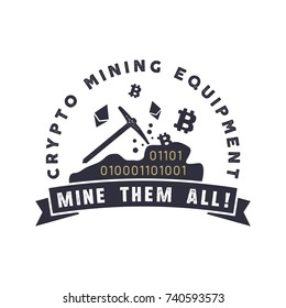 Crypto mining equipment emblem. Crypto currency label and concept. Digital assets logo. Vintage han drawn monochrome design. Technology patch. Stock vector illustration isolated on white background.