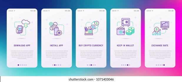 Cryptocurrency concept: download app, install app, buy cryptocurrency, keep in wallet, exchange rate. Modern vector illustration, user interface for mobile app.