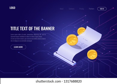 Cryptocurrency mining and payment concept, ico isometric banner, web page of blockchain technology, money transaction receipt bill, pay in internet vector illustration