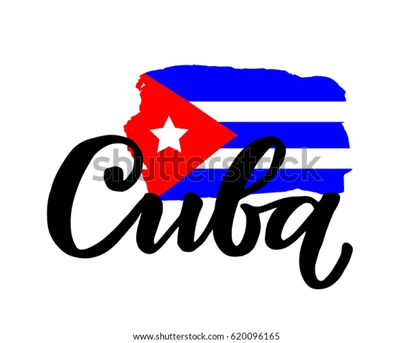 """Cuba hand drawn ink brush lettering with the national flag of the country. Calligraphy word """"Cuba"""". Cuba national symbol"""