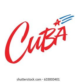 Cuba lettering design for t-shirt, mug, poster. Viva Cuba Libre. Apparel Print.